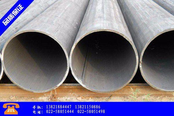 周口鹿邑县l245m直缝焊管行业发展现状及改善方案
