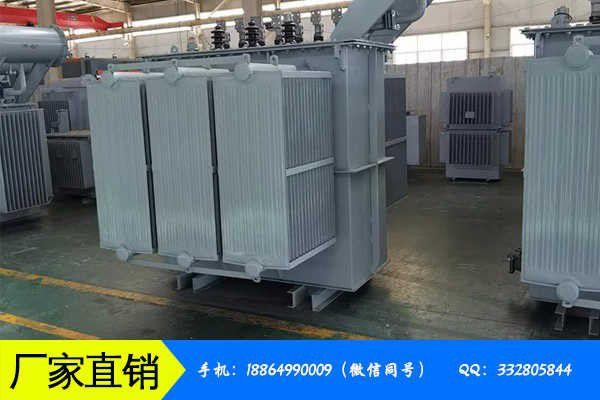 吉林省油浸式s11变压器妖坯不让人省心厂对价格多次调整