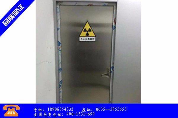 北京市射线防护门叫法大全厂家引爆黑色系大涨也要实现开门红