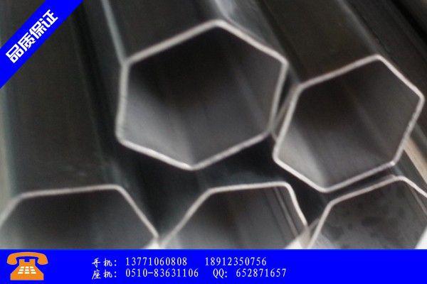 清遠英德六角管跟普通鋼管的區別需求