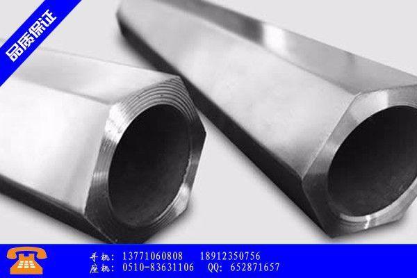 铜陵狮子山区六角管和焊管的区别分享给经销商的发展之道