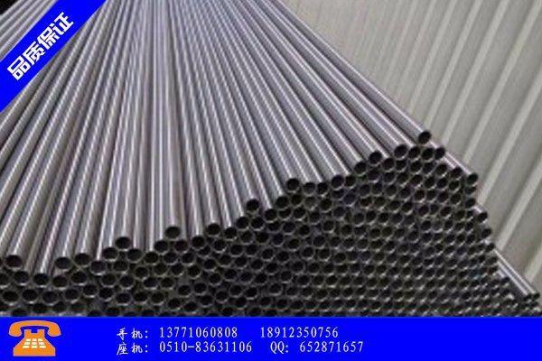 淮北相山区304卫生级不锈钢管钢管规格表红绿交替价格窄幅整理