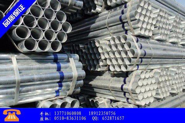 东莞无缝热镀锌钢管厂家排名价格表现低迷行业亏损已成常态