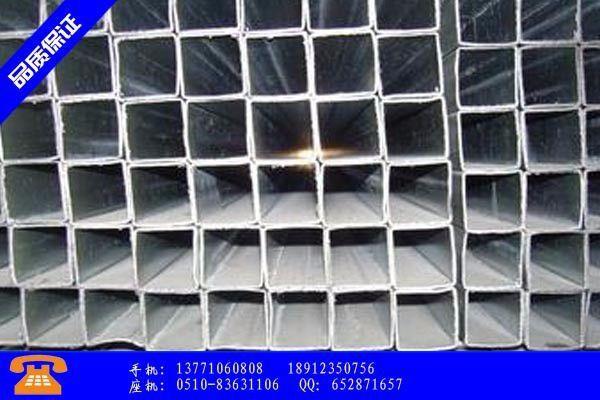 安国市热镀锌焊接钢管一般用在哪里环保冷饭热炒影响减弱或跌后再涨