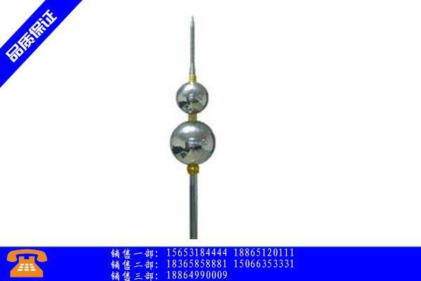涟源市安装避雷针价格|涟源市如何安装避雷针|涟源市避雷针安装位置经济管理