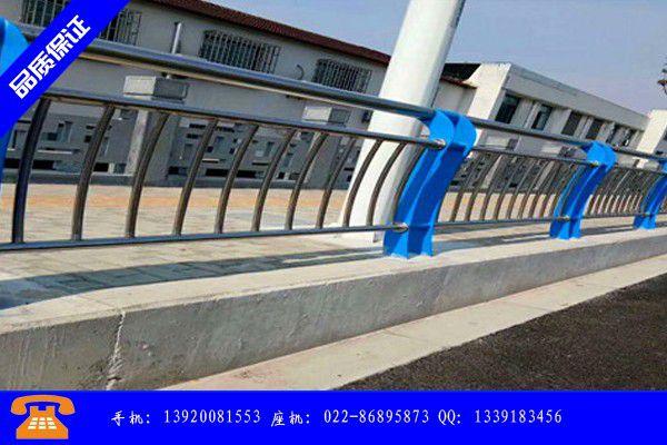 泰州泰兴桥面防撞护栏内价格基本维稳后或有回调可能