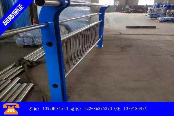 连云港不锈钢复合管天桥栏杆延续弱降格局依旧不佳