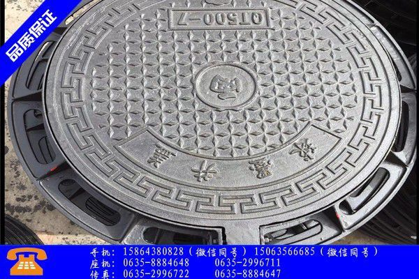 南宁横县球墨铸铁重型井盖价格需求淡季价格应声跌落