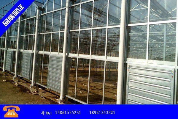 大同新荣区钢结构温室大棚价格的选择符合设计要求