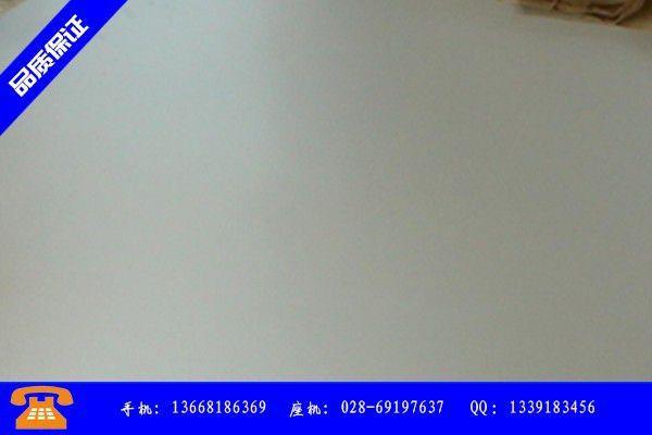 保山龙陵县312不锈钢板各地市场持续低迷价格优势不再