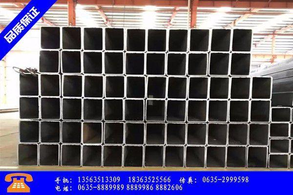 南充市不锈钢方钢管专业市场不温不火价格或有下调的风险