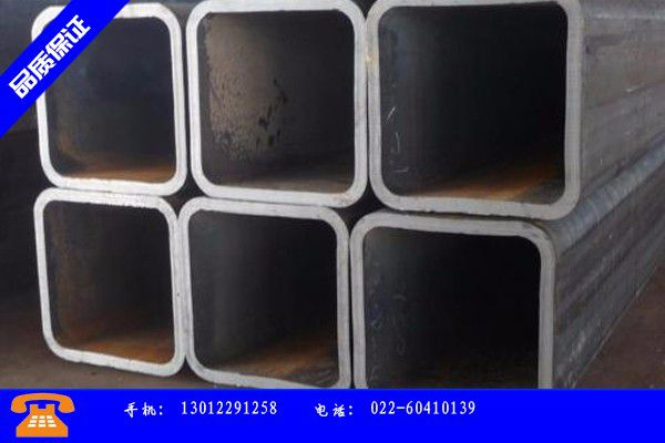 驻马店遂平县6米镀锌方管价格行业知识