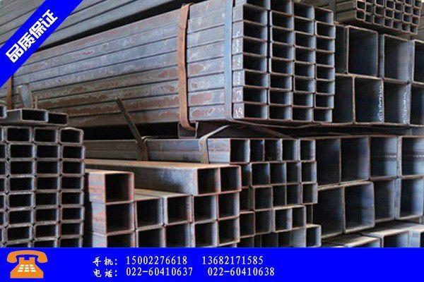 渭南蒲城县镀锌方管和普通方管涨势凶猛难度提升